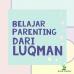 Belajar-Parenting-Dari-Luqman